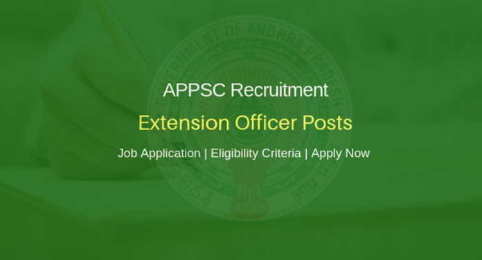 APPSC Recruitment - 109 Extension Officer Posts - Last Date 17.01.2019